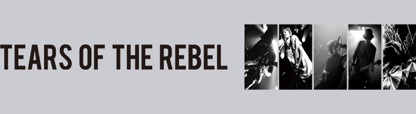 TEARS OF THE REBEL